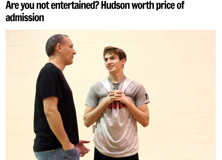 Are you not entertained? Hudson worth price of admission